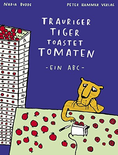 trauriger-tiger-toastet-tomaten-ein-abc