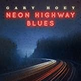 Neon Highway Blues (180 Gr.Lp+Mp3) [Vinyl LP]