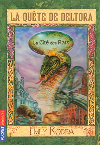 3. La quête de Deltora - La Cité des Rats (3)