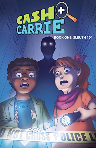 Cash & Carrie Vol. 1: Sleuth 101 (English Edition) por Shawn Pryor