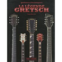 La légende Gretsch