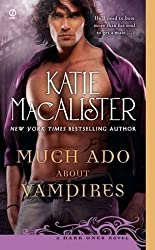 Much Ado About Vampires: A Dark Ones Novel by Katie Macalister (2011-10-04)