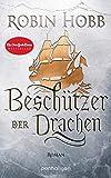 Beschützer der Drachen: Roman (Das Erbe der Weitseher 3) (German Edition)
