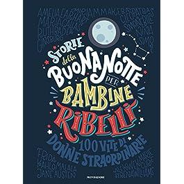 libro per bambini - storie della buonanotte per bambine ribelli