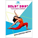 Bendy Body - A Flex-stability Workout - Stretch and Strengthen for Peak Performance with Kristina Nekyia DVD