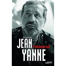 Jean Yanne, à rebrousse-poil