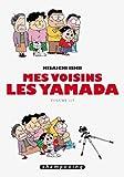 Mes voisins les Yamada. Volume 1 | Ishii, Hisaichi (1951-....). Auteur