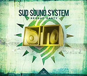 Sud Sound System -  Reggae Party
