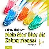 Zahnarztangst in den Griff bekommen (Amazon.de)