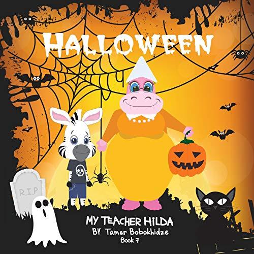 Halloween (My Teacher Hilda, Band 7)