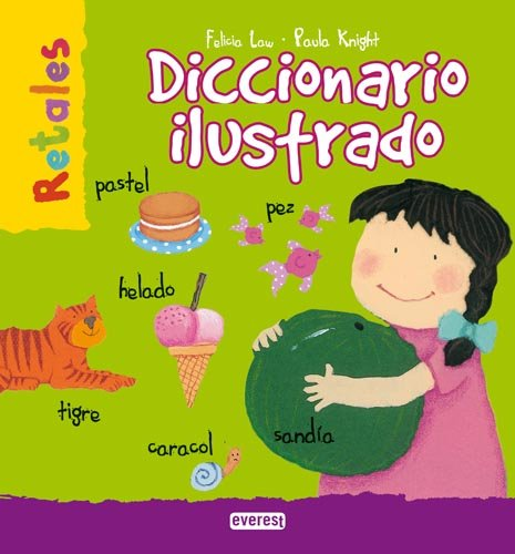 Diccionario ilustrado (Retales) por Law  Felicia