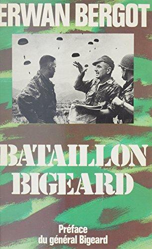 Bataillon Bigeard: Indochine (1952-1954), Algérie (1955-1957)