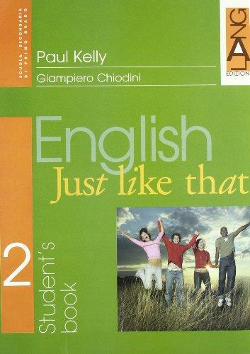 English just like that. Student's Book. Per la Scuola media: 2