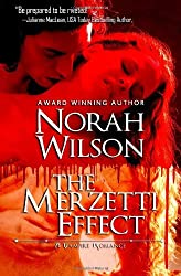 The Merzetti Effect: A Vampire Romance: 1 by Norah Wilson (13-Aug-2012) Paperback