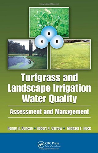Turfgrass and Landscape Irrigation Water Quality: Assessment and Management by Carrow, Robert N., Duncan, Ronny R., Huck, Michael T. (2008) Hardcover
