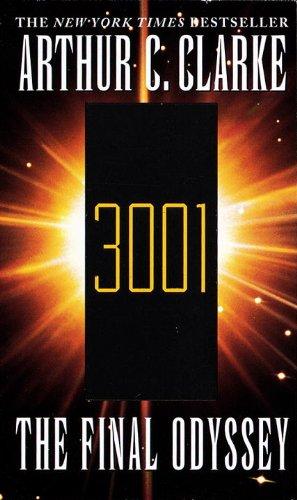 3001 The Final Odyssey                 by Clarke Arthur C.