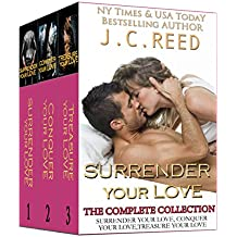 The Surrender Your Love Trilogy: Surrender Your Love, Conquer Your Love, Treasure Your Love