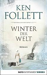 Winter der Welt (Jahrhundert-Trilogie, Band 2)