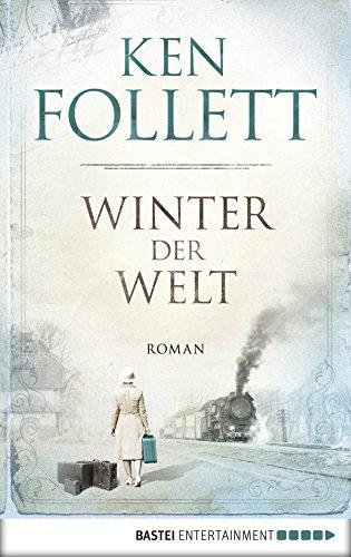 100 Ken (Winter der Welt (Jahrhundert-Trilogie, Band 2))