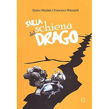 Sulla Schiena Del Drago