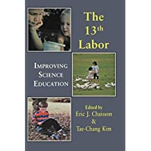 Thirteenth Labor (World Futures General Evolution Studies) by Eric J . Chaisson (1999-06-23)