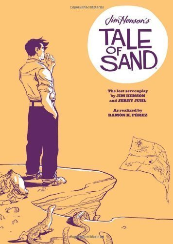 Jim Henson's Tale of Sand by Jim Henson (Jan 31 2012)