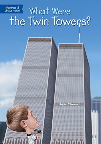 What Were the Twin Towers? (What Was?) (English Edition)