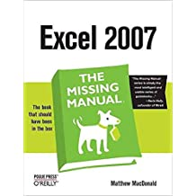 [(Excel 2007: the Missing Manual)] [By (author) Matthew MacDonald] published on (January, 2007)