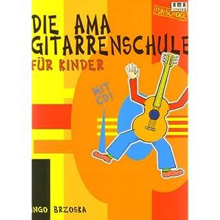 Ama Gitarrenschule Fuer Kinder. Gitarre