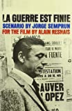 Scenario by Jorge Semprun for the film by Alain Resnais (Applause Books) (English...