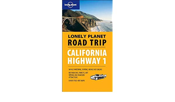 Lonely Planet Road Trip California Highway 1 Road Trip Guides ... on
