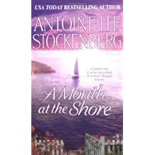 A Month At The Shore by Antoinette Stockenberg (2003-08-18)