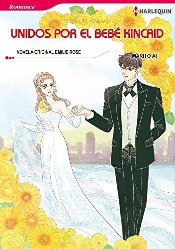 Unidos Por El Bebé Kincaid (Harlequin Manga)