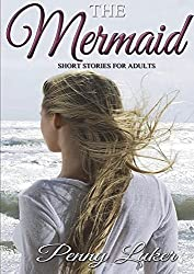 The Mermaid - Short stories for adults