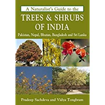 Naturalist's Guide to the Trees & Shrubs of India (Naturalist's Guides)