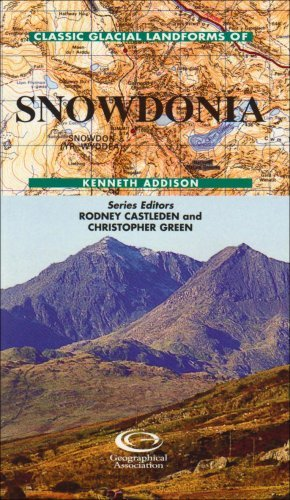 Classic Glacial Landforms of Snowdonia (Classic Landform Guides) by Kenneth Addison (1997-12-29)