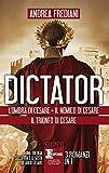 Dictator: L'ombra di Cesare-Il nemico di Cesare-Il trionfo di Cesare