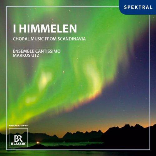 I Himmelen - Chormusik aus Skandinavien