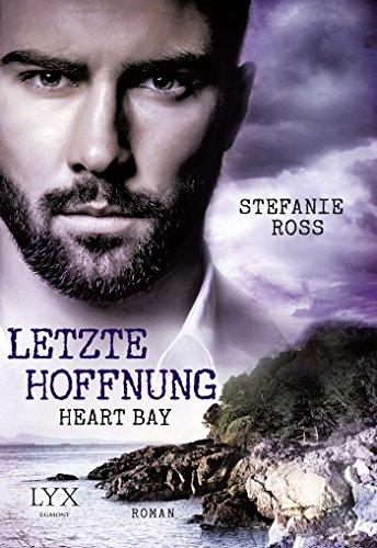 heart-bay-letzte-hoffnung-heart-bay-reihe-band-1