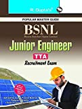 BSNL: Junior Engineer (TTA) Recruitment Exam Guide