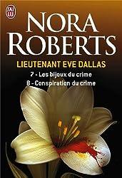 Lieutenant Eve Dallas, Tome 7 et 8 : Les bijoux du crime ; Conspiration du crime