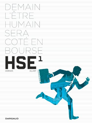 Human Stock Exchange, Tome 1