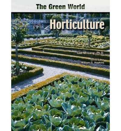 [( Horticulture )] [by: Gail Lang] [Mar-2007]