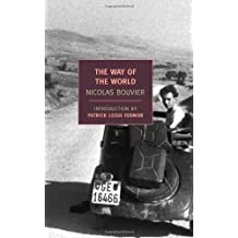 The Way of the World (New York Review Books Classics) by Nicolas Bouvier (2009-10-27)