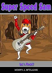 Let's Rock (Super Speed Sam Book 7)