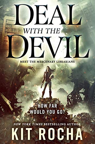 Deal with the Devil: A Mercenary Librarians Novel (English Edition)