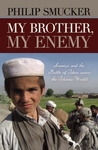 my-brother-my-enemy-america-and-the-battle-of-ideas-across-the-islamic-world