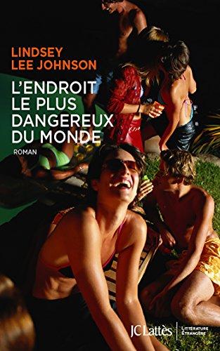 lendroit-le-plus-dangereux-du-monde-litterature-etrangere