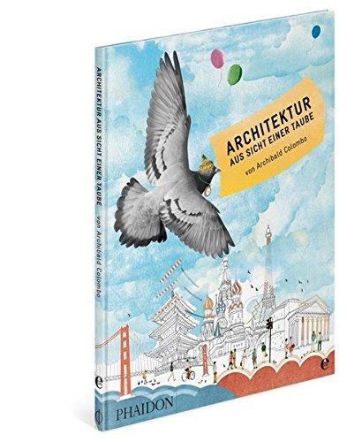 Architektur aus Sicht einer Taube -