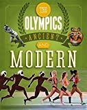 The Olympics: Ancient to Modern: A Guide to the History of the Games